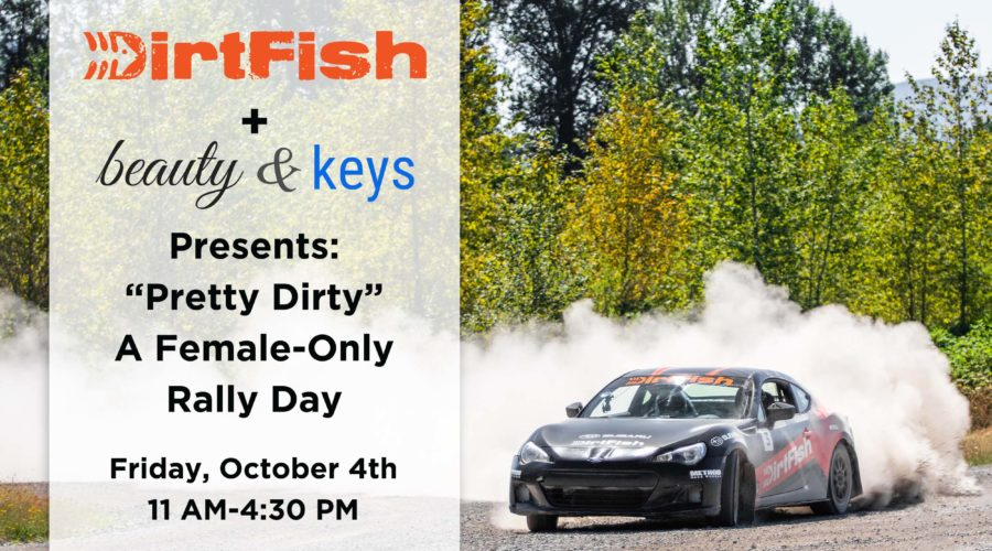 """Pretty Dirty""- A Female-Only Rally Day"