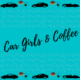 Car Girls & Coffee